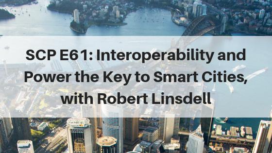 SmartCityPodcast_BlogTitleImage_Episode61 Robert Linsdell