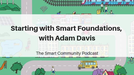 Episode90_AdamDavis_SmartCommunityPodcast_BlogTitleImage