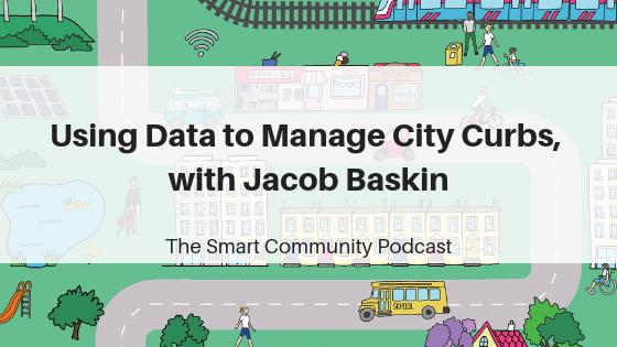 Episode98_JacobBaskin_SmartCommunityPodcast_BlogTitleImage