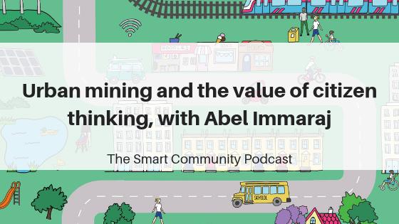 Episode108_AbelImmaraj_SmartCommunityPodcast_BlogTitleImage