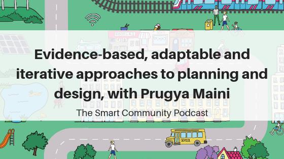 Episode109_PrugyaMaini_SmartCommunityPodcast_BlogTitleImage
