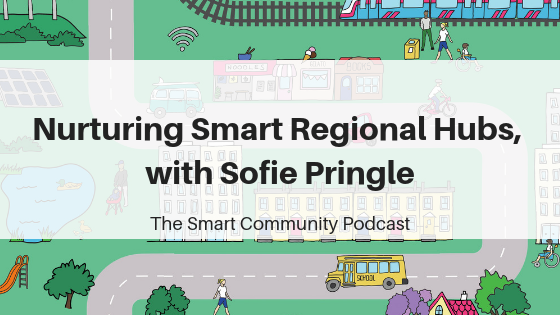 Episode117_SofiePringle_SmartCommunityPodcast_BlogTitleImage