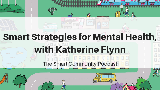 Episode127_KatherineFlynn_SmartCommunityPodcast_BlogTitleImage