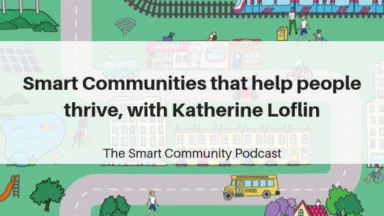 Episode129_KatherineLoflin_SmartCommunityPodcast_BlogTitleImage